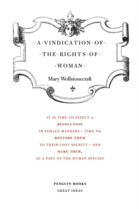 Mary Wollstonecraft - A Vindication Of The Rights Of Woman