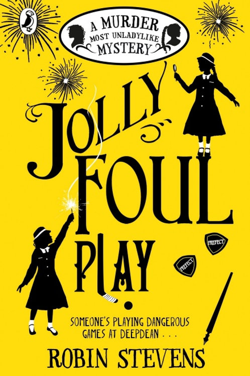 Robin Stevens - Jolly Foul Play (AGE 8+) (4th In Series)