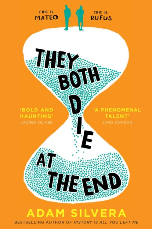 Adam Silvera - They Both Die At The End (AGE 14+)