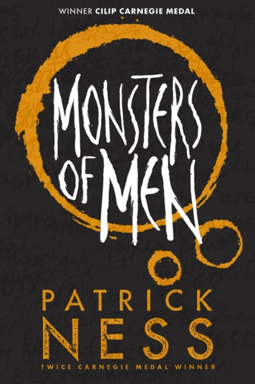 Patrick Ness - Monsters Of Men (AGE 12+) (3rd In Series)