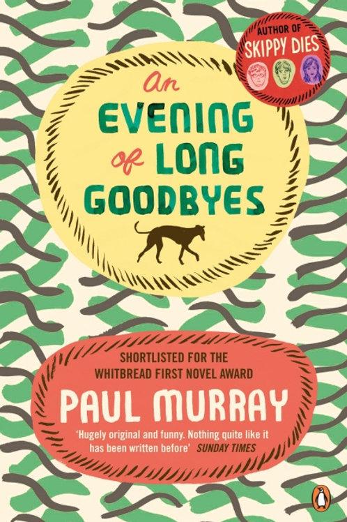 Paul Murray - An Evening Of Long Goodbyes