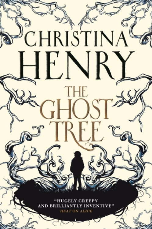 Christina Henry - The Ghost Tree