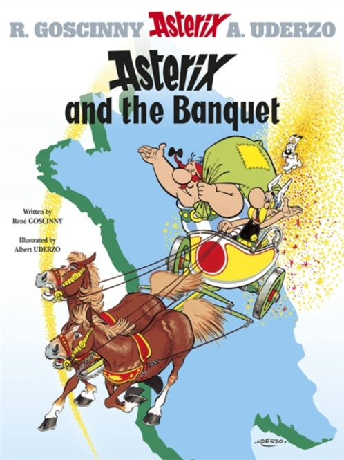 Rene Goscinny - Asterix And The Banquet (AGE 8+) (No. 5)