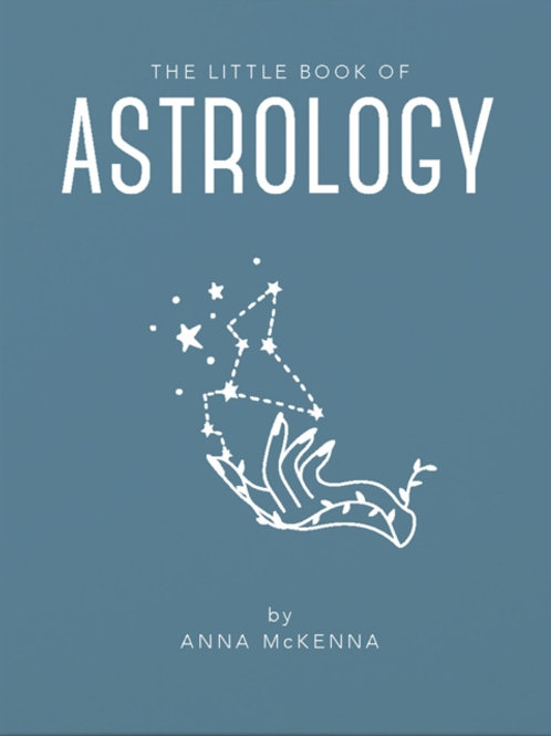 Anna McKenna - The Little Book Of Astrology (HARDBACK)