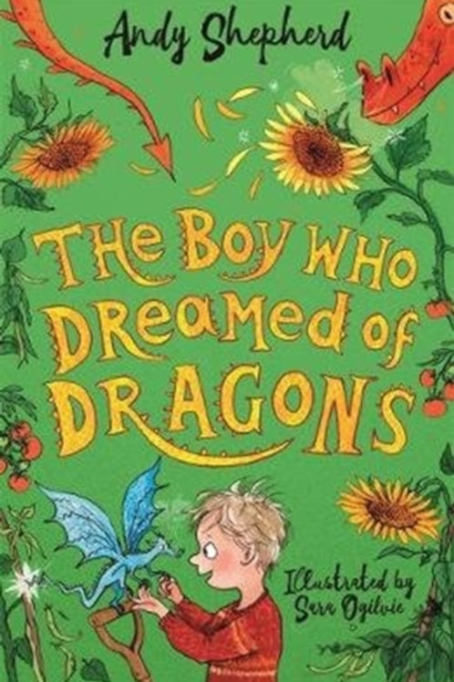 Andy Shepherd - The Boy Who Dreamed of Dragons (AGE 7+) (4th In Series)