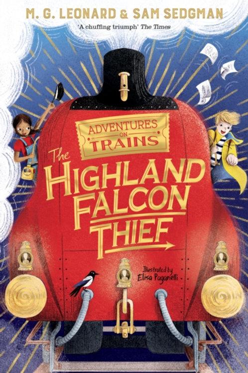 M.G. Leonard and Sam Sedgman - The Highland Falcon Thief (AGE 8+) (No.1)