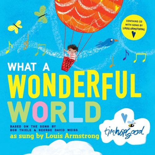 Thiele and Weiss - What A Wonderful World Book And CD (AGE 3+)