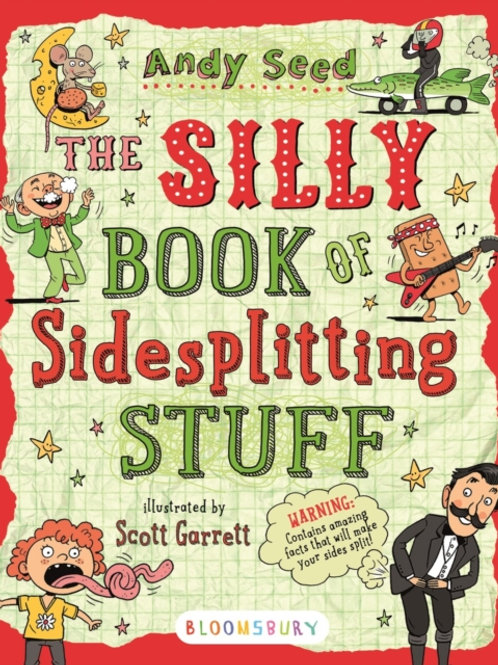 Andy Seed - The Silly Book Of Side-Splitting Stuff (AGE 8+)