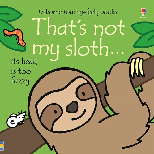 Fiona Watt - That's Not My Sloth (AGE 0+) (HARDBACK)