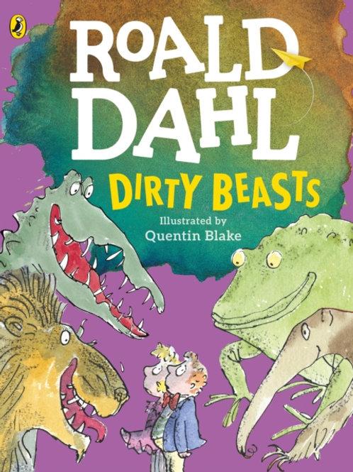Roald Dahl - Dirty Beasts (AGE 5+)