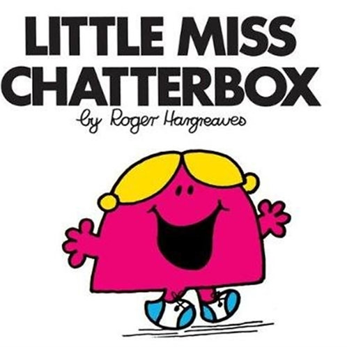 Roger Hargreaves - Little Miss Chatterbox (AGE 3+) (Little Miss No. 13)