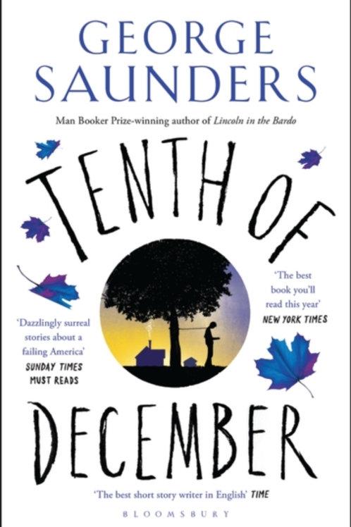 George Saunders - Tenth of December