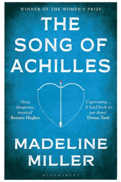 Madeline Miller - The Song Of Achilles