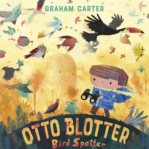 Graham Carter - Otto Blotter, Bird Spotter (AGE 3+)
