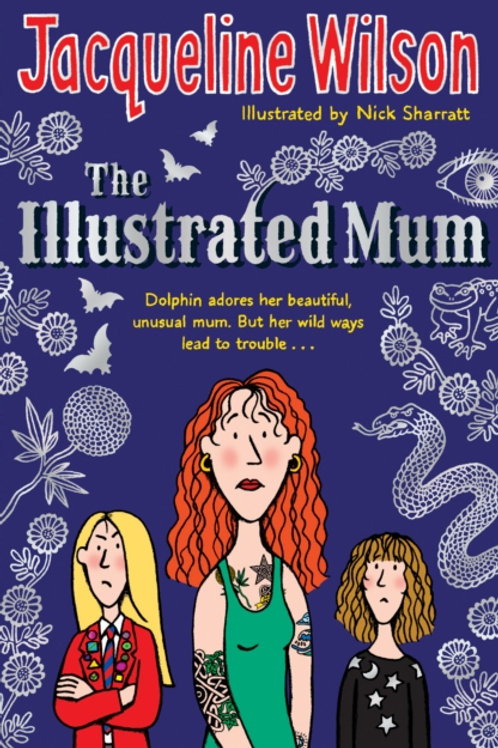 Jacqueline Wilson - Illustrated Mum (AGE 9+)