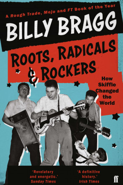 Billy Bragg - Roots, Radicals And Rockers