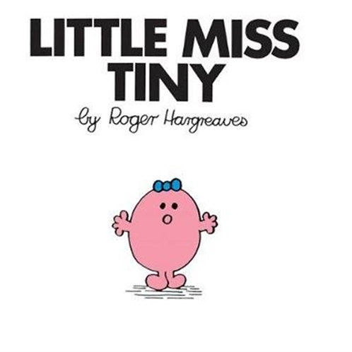 Roger Hargreaves - Little Miss Tiny (AGE 3+) (Little Miss No. 5)