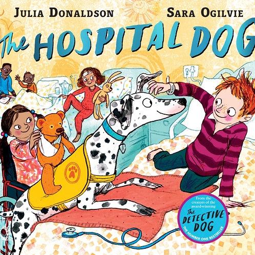 Julia Donaldson - The Hospital Dog (AGE 3+)