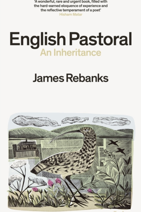 James Rebanks - English Pastoral : An Inheritance (SIGNED COPY) (HARDBACK)