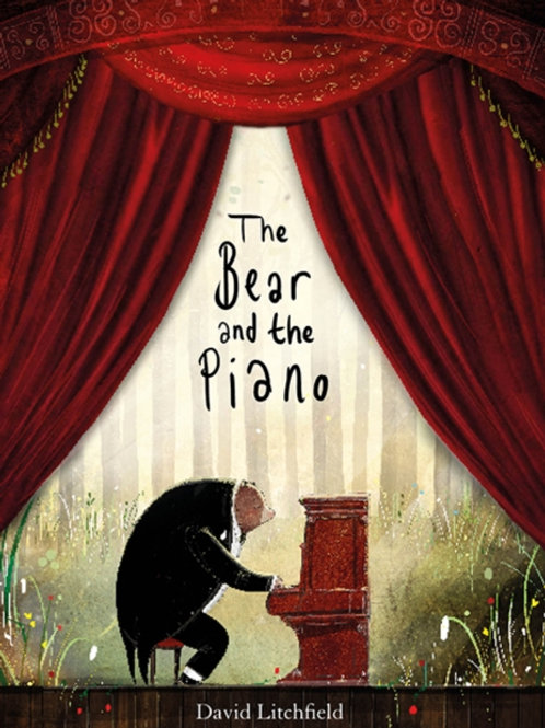 David Litchfield - The Bear And The Piano (AGE 4+)