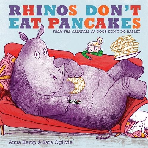 Anna Kemp - Rhinos Don't Eat Pancakes (AGE 3+)