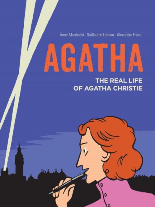 Martinetti and Lebeau - Agatha: The Real Life Of Agatha Christie