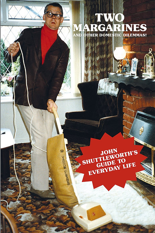 John Shuttleworth - Two Margarines And Other Domestic Dilemnas