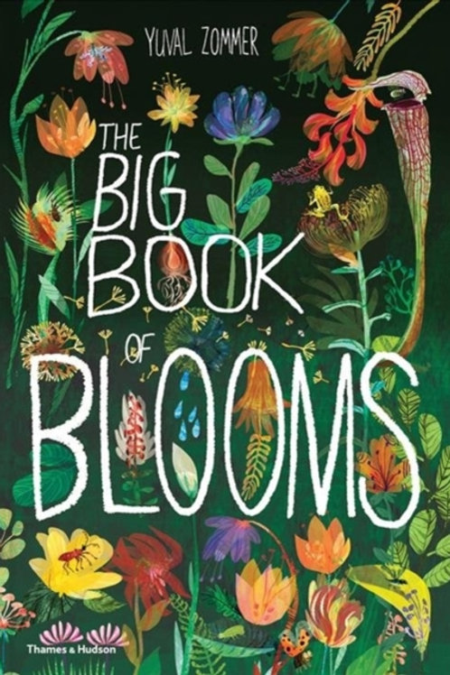 Yuval Zommer - The Big Book of Blooms (AGE 5+) (HARDBACK)