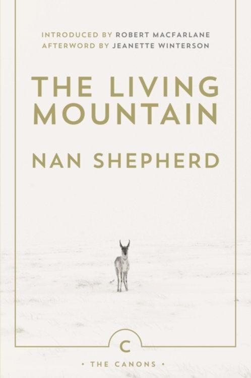 Nan Shepherd - The Living Mountain
