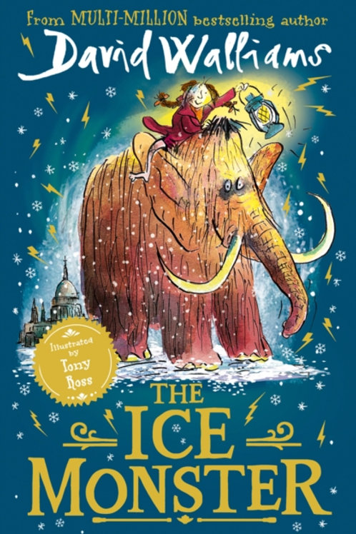David Walliams - The Ice Monster (AGE 8+)