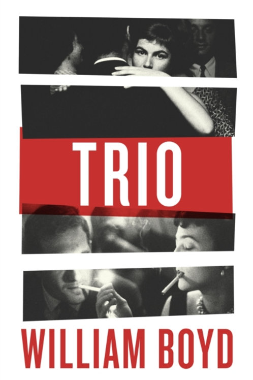 William Boyd - Trio  (SIGNED BOOKPLATE EDITION) (HARDBACK)