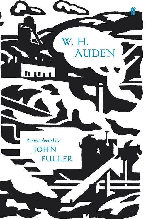 W. H. Auden - Poems Selected By John Fuller (HARDBACK)