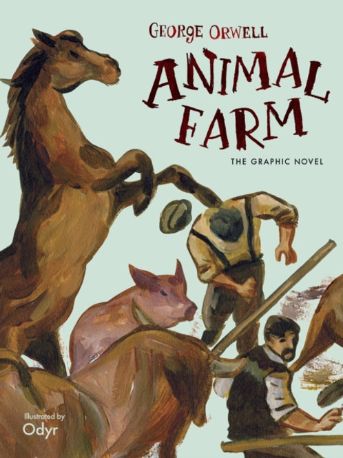 George Orwell - Animal Farm : The Graphic Novel