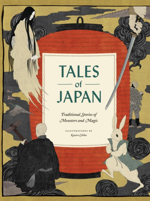 Tales Of Japan : Traditional Stories Of Monsters And Magic (HARDBACK)