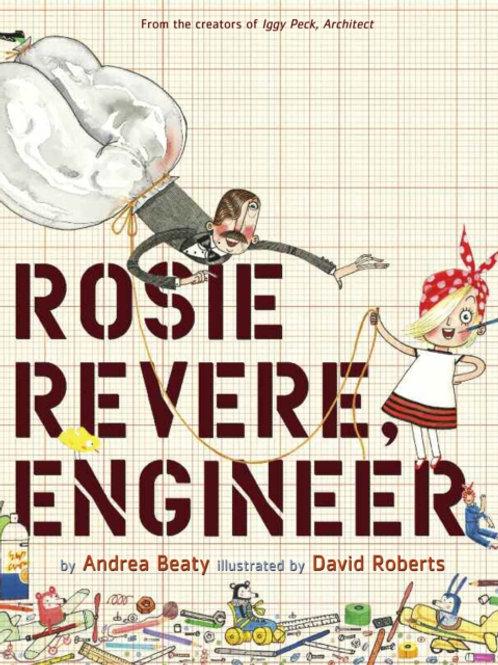 Andrea Beaty - Rosie Revere, Engineer (AGE 5+) (HARDBACK)