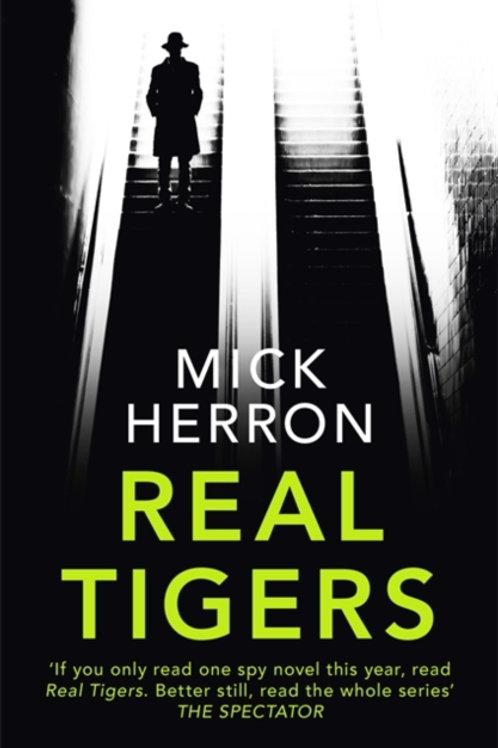 Mick Herron - Real Tigers (3rd In Series)