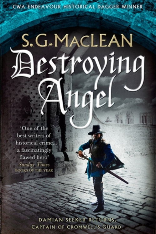 S. G. Maclean - Destroying Angel (3rd In Series)