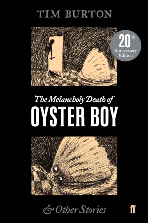Tim Burton - The Melancholy Death Of Oyster Boy