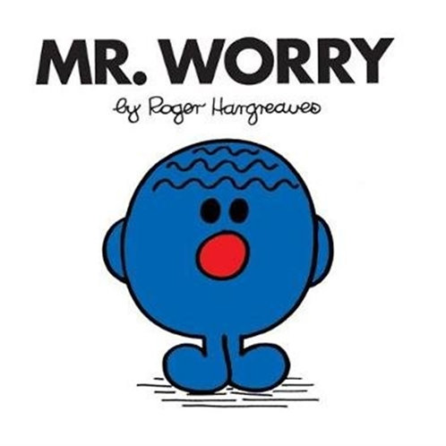 Roger Hargreaves - Mr. Worry (AGE 3+) (Mr. Men No. 32)