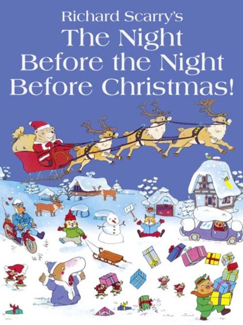 Richard Scarry - The Night Before The Night Before Christmas (AGE 3+)
