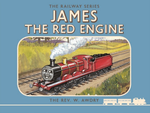 Rev.Wilbert Vere Awdry  - James The Red Engine (AGE 4+) (HARDBACK)