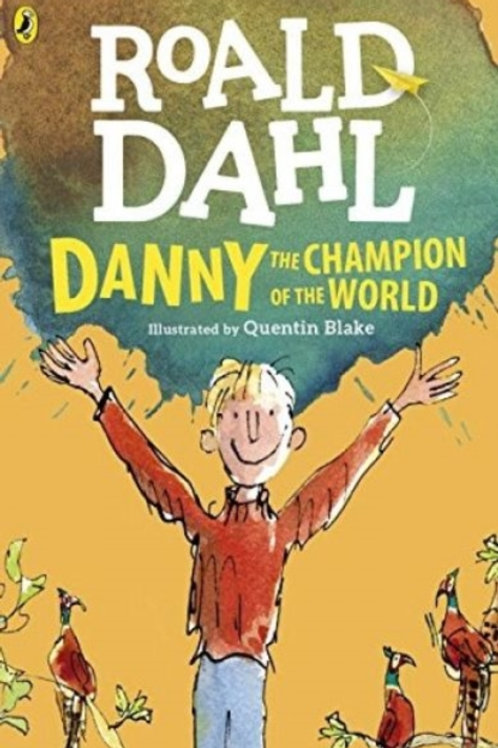 Roald Dahl - Danny The Champion Of The World (AGE 7+)