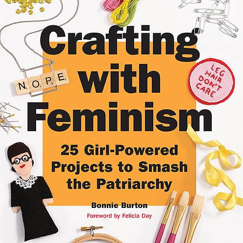 Bonnie Burton - Crafting With Feminism