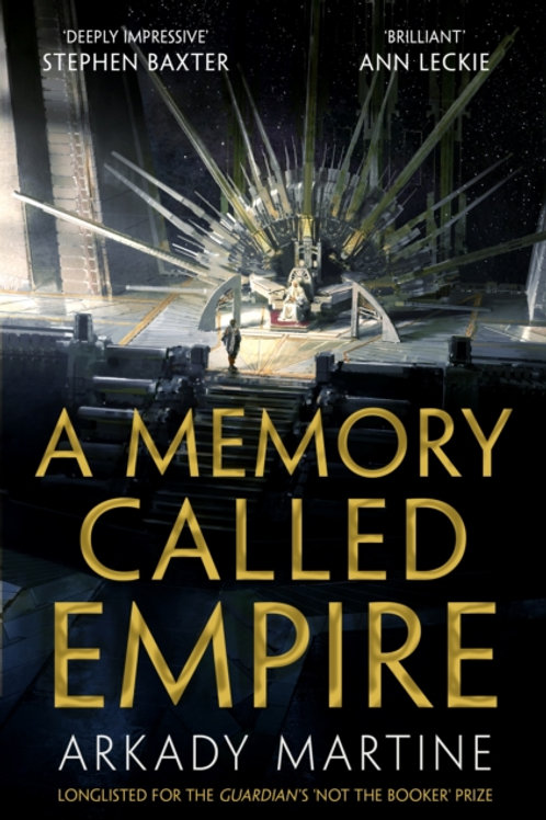 Arkady Martine - A Memory Called Empire