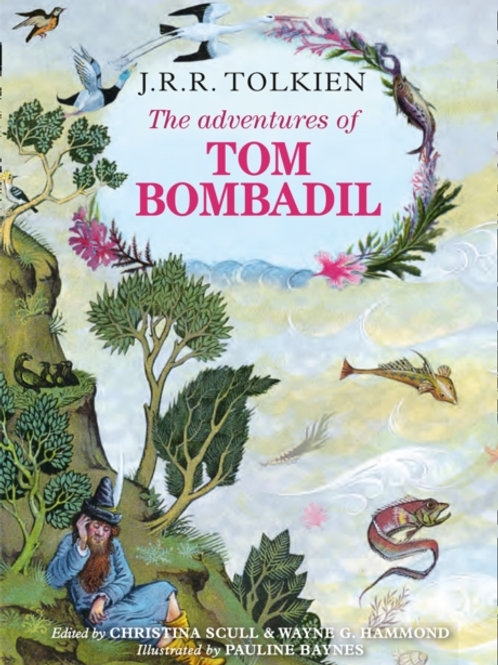 J .R.R Tolkien - The Adventures Of Tom Bombadil (HARDBACK)