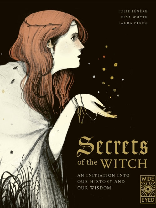 Elsa Whyte and Julie Legere - Secrets Of The Witch (AGE 9+) (HARDBACK)