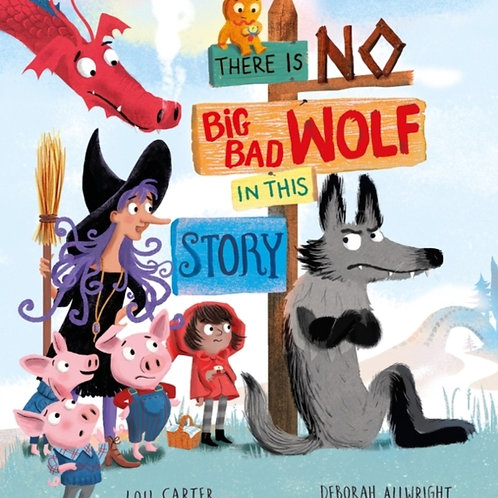Lou Carter - There Is No Big Bad Wolf In This Story (AGE 3+)