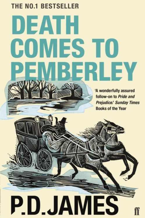 P.D. James - Death Comes To Pemberley