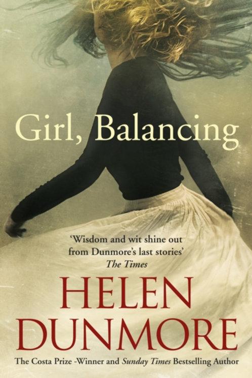 Helen Dunmore - Girl, Balancing