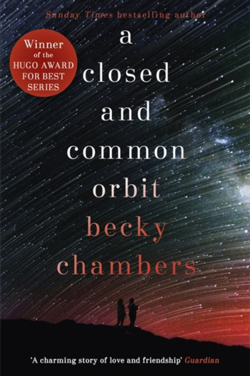 Becky Chambers - A Closed And Common Orbit (2nd In Series)
